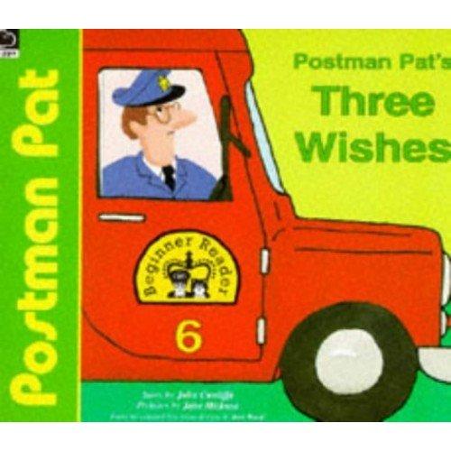 Postman Pat's Three Wishes (Postman Pat Beginner Readers)