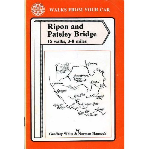 Walks from Your Car: Ripon and Pateley Bridge