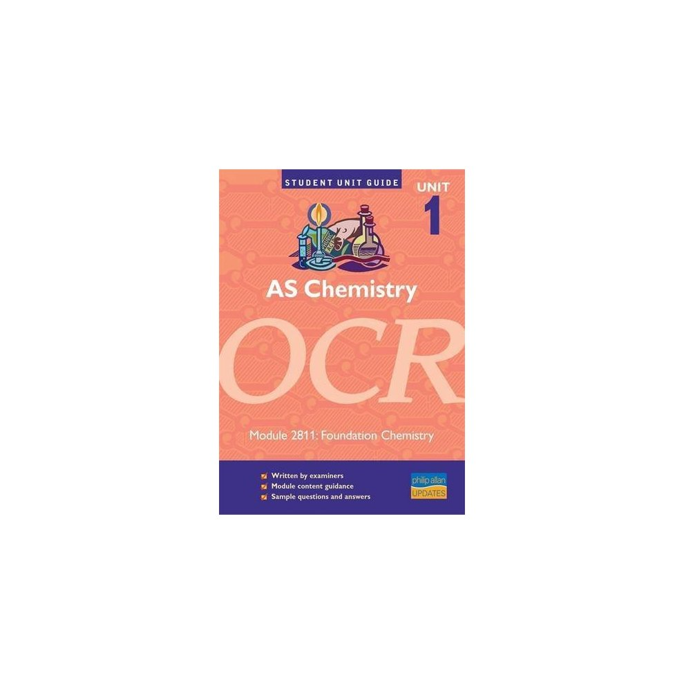 Used AS Chemistry OCR Unit 1 Module 2811: Foundation