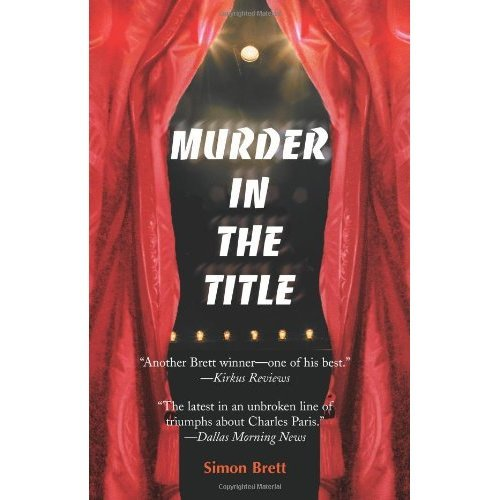 Murder In The Title: A Crime Novel (Charles Paris Mysteries (Paperback))