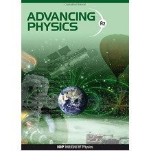 Advancing Physics: A2 Student Book Second Edition: Student Text Book