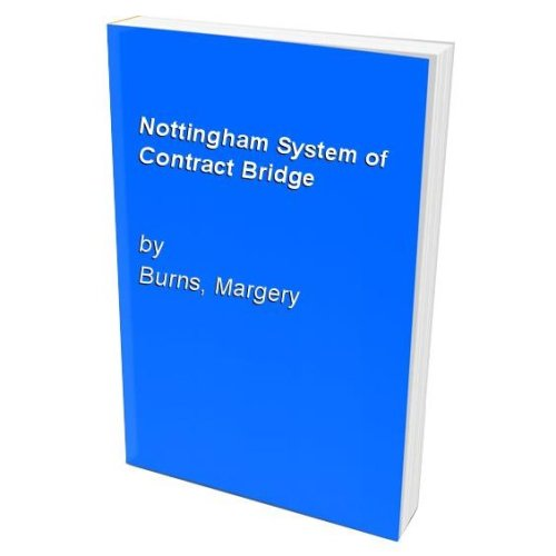Nottingham System of Contract Bridge
