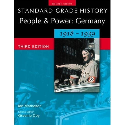 Standard Grade History: Germany 1918-39 3rd Edition