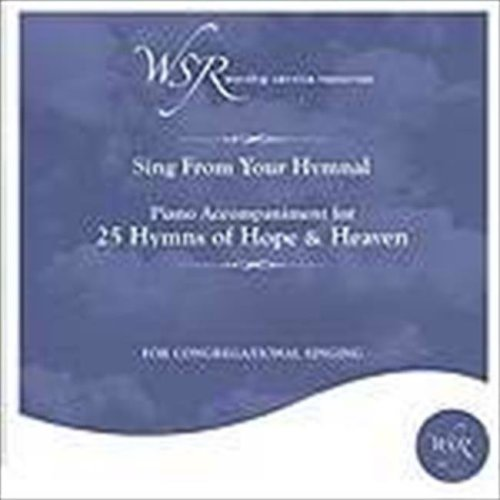 Worship Service Resources 669223 Disc 25 Hymns Hope And Heaven Piano Accompaniment