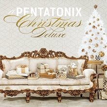 Pentatonix - A Pentatonix Christmas Deluxe [CD]