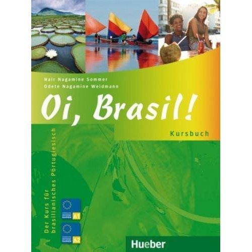 Oi, Brasil!: Kursbuch (A1-A2)